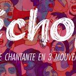 écho(s), foule chantante en 3 mouvements