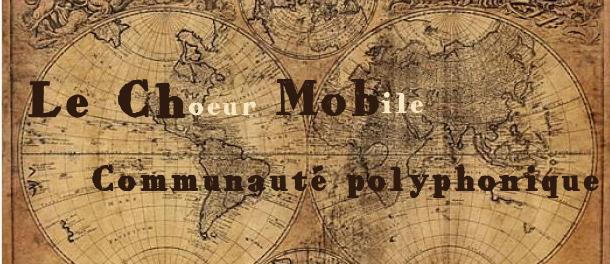 Les Choeur Mobile, rendez-vous 2020!!