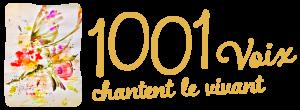 Read more about the article 1001 Voix Chantent le Vivant